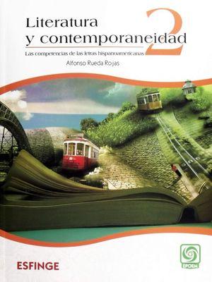 Literatura y contemporaneidad 2. Bachillerato
