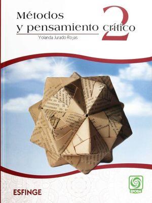 Métodos y pensamiento crítico 2. Bachillerato