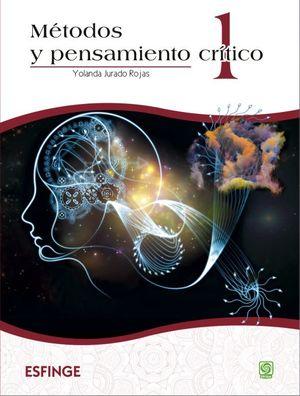 Métodos y pensamiento crítico 1. Bachillerato