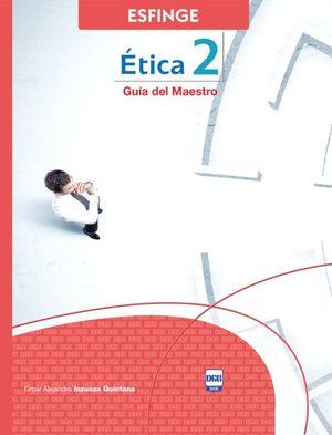Ética 2. Bachillerato. DGB SEP