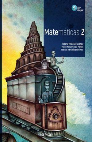 MATEMATICAS 2 / SERIE SER MEJOR