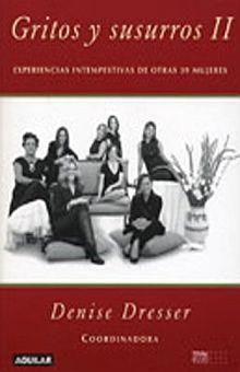 GRITOS Y SUSURROS II. EXPERIENCIAS INTEMPESTIVAS DE OTRAS 39 MUJERES