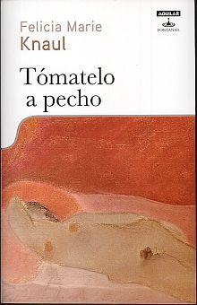 TOMATELO A PECHO