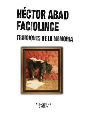 TRAICIONES DE LA MEMORIA
