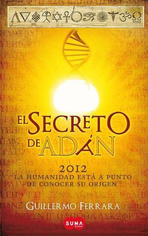 SECRETO DE ADAN, EL / TRILOGIA DE LA LUZ I