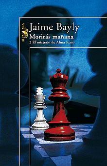MORIRAS MAÑANA 2. EL MISTERIO DE ALMA ROSSI