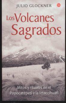VOLCANES SAGRADOS, LOS