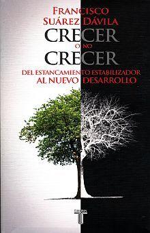 CRECER O NO CRECER