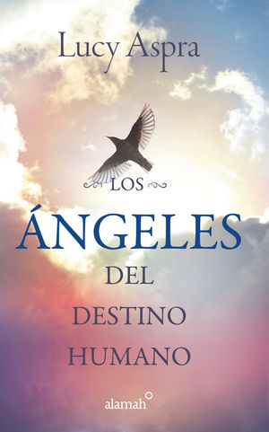 ANGELES DEL DESTINO HUMANO, LOS