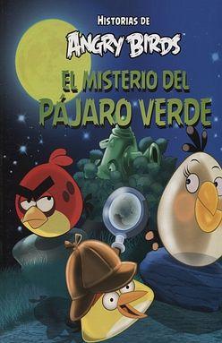 MISTERIO DEL PAJARO VERDE, EL. HISTORIAS DE ANGRY BIRDS