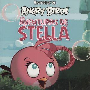 AVENTURAS DE STELLA. HISTORIAS DE ANGRY BIRDS