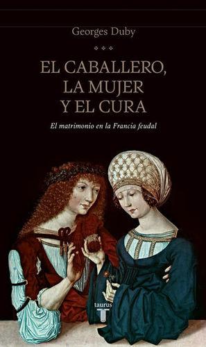 CABALLERO LA MUJER Y EL CURA, EL