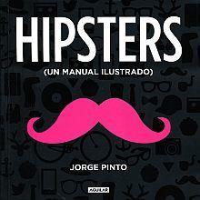 Hipster. Un manual ilustrado