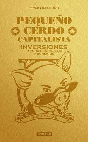 PEQUEÑO CERDO CAPITALISTA INVERSIONES