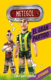 METEGOL. EL GRAN PARTIDO