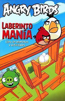 ANGRY BIRDS LABERINTOMANIA. LIBRO DE LABERINTOS Y ACTIVIDADES