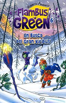 FLAMBUS GREEN 6. EN BUSCA DEL GRAN VIRIDIUS