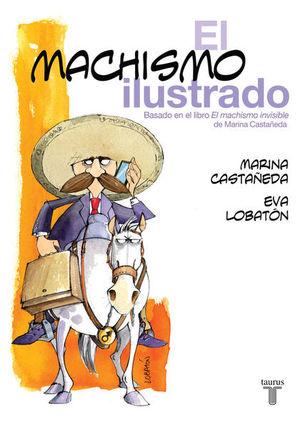 MACHISMO ILUSTRADO, EL