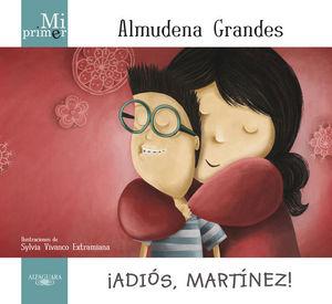 ADIOS MARTINEZ /  PD.