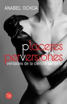 PLACERES Y PERVERSIONES
