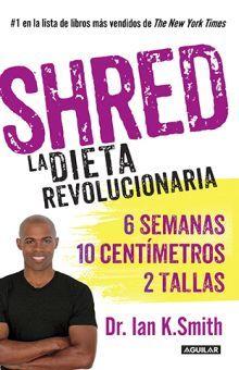 SHRED LA DIETA REVOLUCIONARIA