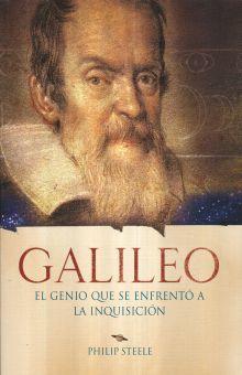 GALILEO. EL GENIO QUE SE ENFRENTO A LA INQUISICION