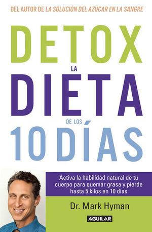 Detox la dieta de los 10 días