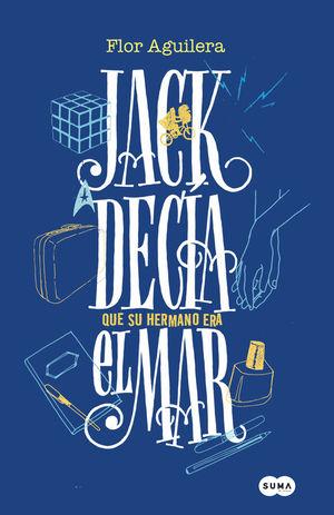 JACK DECIA QUE SU HERMANO ERA EL MAR