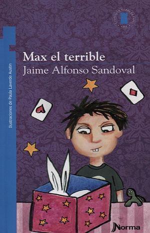 MAX EL TERRIBLE