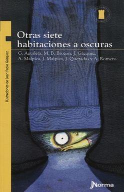 OTRAS SIETE HABITACIONES A OSCURAS.