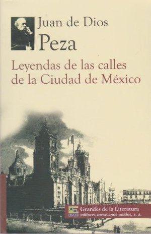 LEYENDAS DE LAS CALLES DE LA CIUDAD DE MEXICO