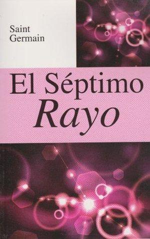 SEPTIMO RAYO, EL