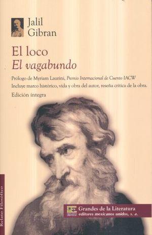LOCO, EL / EL VAGABUNDO