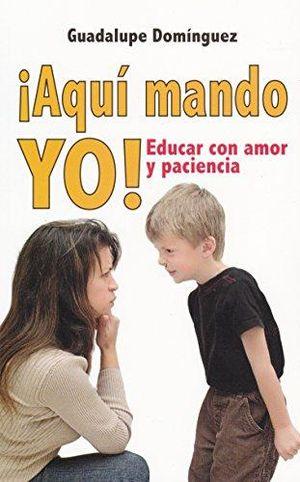 AQUI MANDO YO