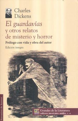 GUARDAVIAS Y OTROS RELATOS DE MISTERIO Y HORROR, EL