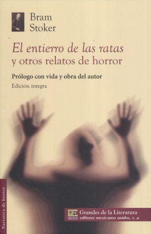ENTIERRO DE LAS RATAS Y OTROS RELATOS DE HORROR, EL
