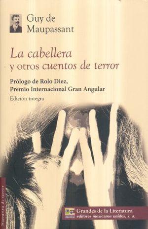 CABELLERA Y OTROS CUENTOS DE TERROR, LA