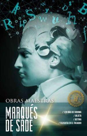 MARQUES DE SADE / OBRAS MAESTRAS