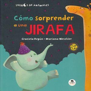 SUEÑO DEL MURCIELAGO, EL / COMO SORPRENDER A UNA JIRAFA