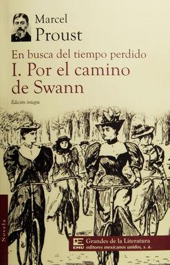 EN BUSCA DEL TIEMPO PERDIDO / TOMO I. POR EL CAMINO DEL SWANN