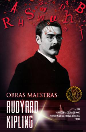 RUDYARD KIPLING / OBRAS MAESTRAS