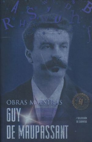 GUY DE MAUPASSANT / OBRAS COMPLETAS