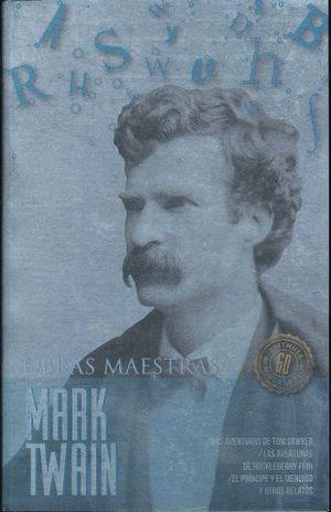 MARK TWAIN / OBRAS MAESTRAS