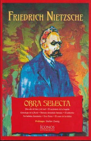 OBRA SELECTA / FRIEDRICH NIETZCHE