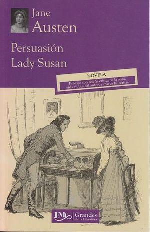 PERSUASION / LADY SUSAN
