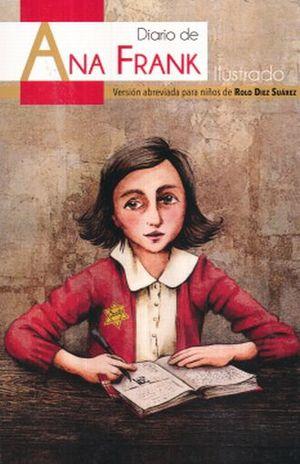 DIARIO DE ANA FRANK ILUSTRADO. VERSION ABREVIADA PARA NIÑOS