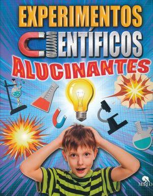 EXPERIMENTOS CIENTIFICOS ALUCINANTES
