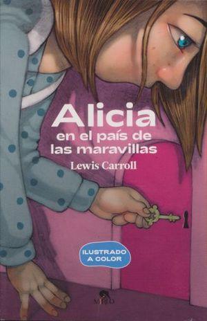 ALICIA EN EL PAIS DE LAS MARAVILLAS (ILUSTRADO A COLOR)