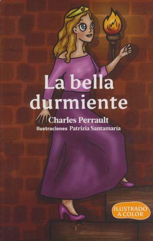 BELLA DURMIENTE, LA (ILUSTRADO A COLOR)