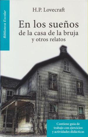 EN LOS SUEÑOS DE LA CASA DE LA BRUJA Y OTROS RELATOS